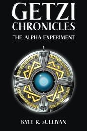 Getzi Chronicles by Kyle R. Sullivan
