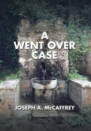 A Went Over Case by Joseph A. McCaffrey