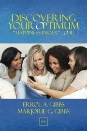 DISCOVERING YOUR OPTIMUM 'HAPPINESS INDEX' (OHI) by Errol A. Gibbs