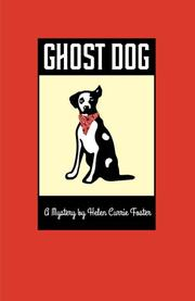 Ghost Dog by Helen Currie Foster