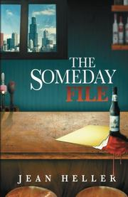 THE SOMEDAY FILE by Jean Heller