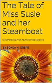 THE TALE OF MISS SUSIE AND HER STEAMBOAT by Sonja Kreps
