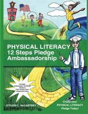 Physical Literacy 12 Steps Pledge Ambassadorship by Steven C. McCartney