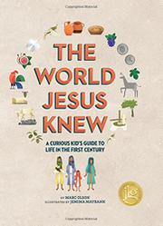 THE WORLD JESUS KNEW by Marc Olson