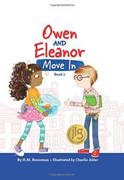 OWEN AND ELEANOR MOVE IN by H.M. Bouwman