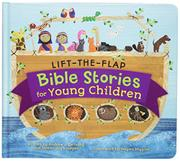 LIFT-THE-FLAP BIBLE STORIES FOR YOUNG CHILDREN by Andrew DeYoung