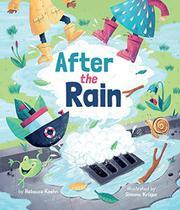 AFTER THE RAIN by Rebecca Koehn