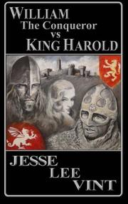 William the Conqueror vs King Harold by Jesse Lee Vint
