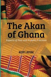 THE AKAN OF GHANA Cover