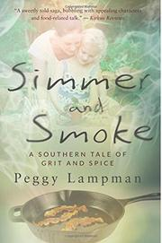 Simmer and Smoke by Peggy Lampman