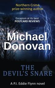THE DEVIL'S SNARE by Michael Donovan