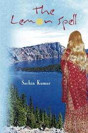 The Lemon Spell by Sachin Kumar
