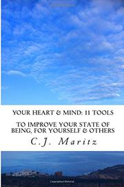 YOUR Heart & Mind: 11 Tools by C.J. Maritz