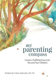 My Parenting Compass by Chris Yukevich