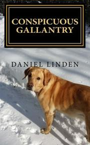 Conspicuous Gallantry by Daniel Linden