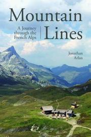 MOUNTAIN LINES by Jonathan Arlan