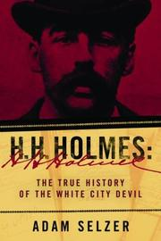 H.H. HOLMES by Adam Selzer