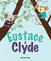 EUSTACE & CLYDE by Marina Aizen