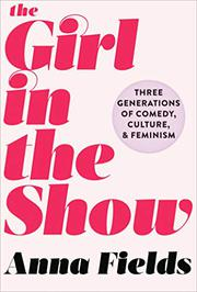 THE GIRL IN THE SHOW by Anna  Fields