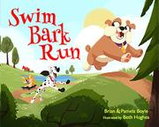 SWIM BARK RUN by Brian Boyle
