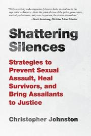 SHATTERING SILENCES by Christopher Johnston