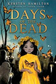 DAYS OF THE DEAD by Kersten Hamilton