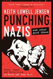 PUNCHING NAZIS by Keith Lowell Jensen