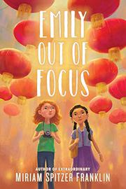 EMILY OUT OF FOCUS by Miriam Spitzer Franklin