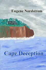 Cape Deception by Eugene Nordstrom