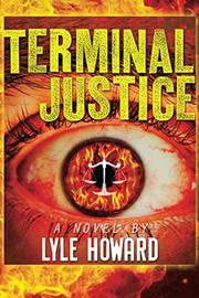 Terminal Justice by Lyle Howard
