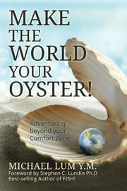 Make The World Your Oyster by Michael Lum