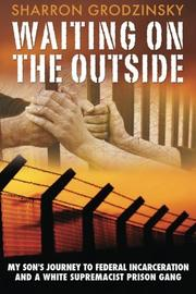Waiting on the Outside by Sharron Grodzinsky