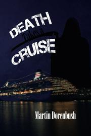 Death Takes A Cruise by Martin Dorenbush