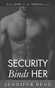 SECURITY BINDS HER by Jennifer Bene