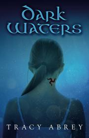 Dark Waters by Tracy Abrey