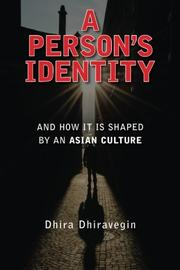 A Person's Identity by Dhira Dhiravegin