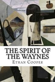 THE SPIRIT OF THE WAYNES by Ethan Cooper