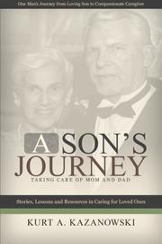 A Son's Journey by Kurt Kazanowksi