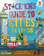 STICKMEN'S GUIDE TO CITIES IN LAYERS by Catherine Chambers