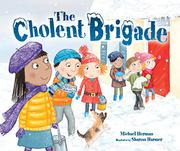 THE CHOLENT BRIGADE by Michael  Herman