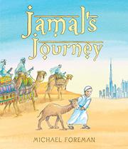 JAMAL'S JOURNEY by Michael Foreman