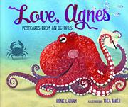 LOVE, AGNES by Irene Latham