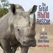 THE GREAT RHINO RESCUE by Sandra Markle