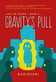 GRAVITY'S PULL by MariNaomi