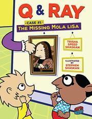 THE MISSING <i>MOLA LISA</i> by Trisha Speed Shaskan