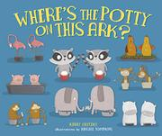 WHERE'S THE POTTY ON THIS ARK? by Kerry Olitzky