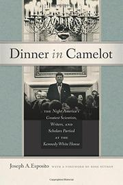 DINNER IN CAMELOT by Joseph A. Esposito