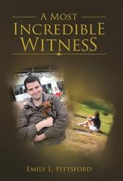 A Most Incredible Witness by Emily L. Pittsford