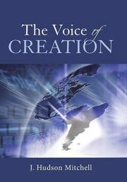 The Voice of Creation by J. Hudson Mitchell