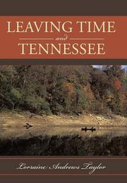 Leaving Time and Tennessee by Lorraine Andrews Taylor